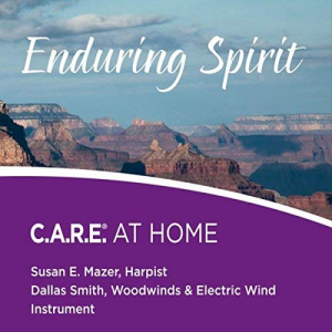 Enduring Spirit: C.A.R.E. AT HOME