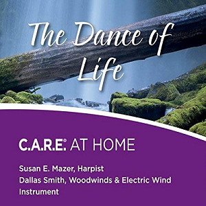 The Dance of Life: C.A.R.E. AT HOME